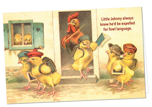 Fowl Language Chick Greeting Card